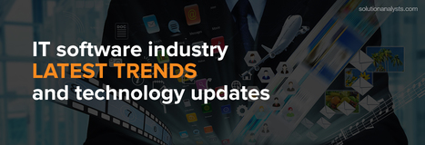 Top 7 Technology Updates and Trends in IT Industry | Mobile Apps Development & Enterprise Solutions | Scoop.it