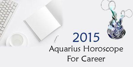 Aquarius Career Horoscope 2015 | Free Health Horoscope | Scoop.it