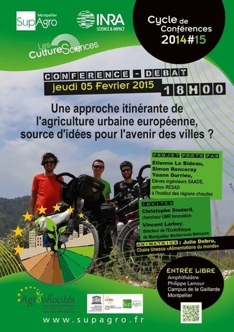 Conférence : Une approche itinérante de l'agriculture urbaine européenne, source d'idées pour l'avenir des villes | Agriculture et environnement | Scoop.it