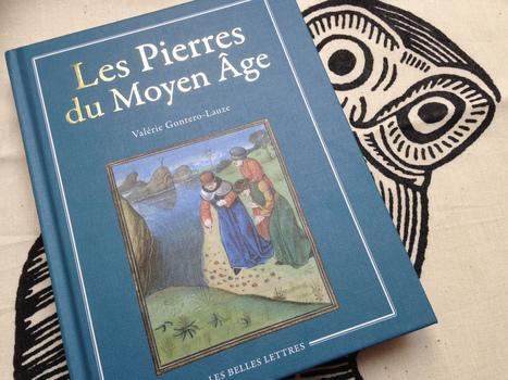 Les Pierres du Moyen Âge : aperçu | Florilège médiéval | Scoop.it