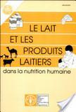 Le lait et les produits laitiers dans la nutrition humaine | Alimentation | Scoop.it