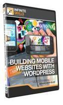 "InfiniteSkills' ""Building Mobile Websites with Wordpress Training Video"" A ... - PR Web (press release) | Wordpress life | Scoop.it"