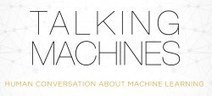 """Support """"Talking Machines"""" – the best podcast on Machine Learning, Data Science and AI 