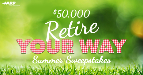 The $50,000 Retire Your Way Summer Sweepstakes | itsyourbiz | Scoop.it