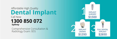 Get Dental Implants in Sydney at a Low Cost | Juanegann Links | Scoop.it