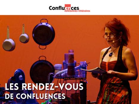 Les rdv de Confluences : une rentrée littéraire et gourmande... | Actualités culturelles ici et ailleurs... | Scoop.it