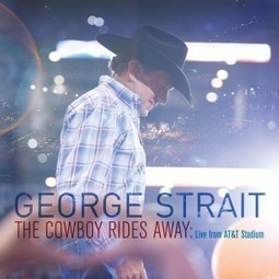 George Strait to Release 'The Cowboy Rides Away' Live DVD | Country Music Today | Scoop.it