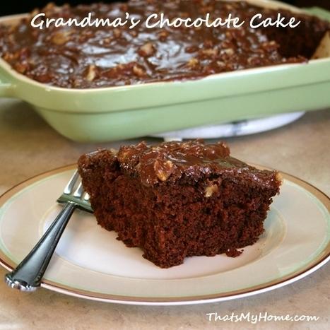 #Recipe Grandma's Chocolate Cake - Recipes, Food and Cooking   Food   Scoop.it