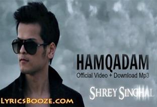 Hamqadam Lyrics - Shrey Singhal Song   Mp3 Download Hindi Songs Lyrics   Free Games And Softs   Scoop.it