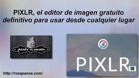 PIXLR, el editor de imagenes gratuito definitivo... - YouTube | Recursos Educativos Abiertos | Scoop.it