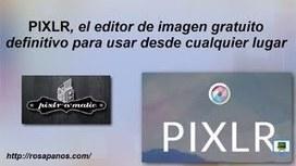 PIXLR, el editor de imagenes gratuito definitivo... - YouTube | TiQuiTac | Scoop.it