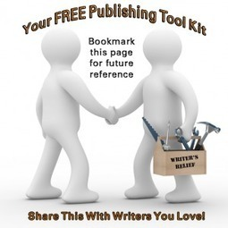 Free Publishing Resources For Writers; Your Tool Kit Essentials | Technology and Education Resources | Scoop.it