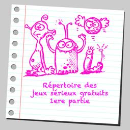 Jeux sérieux gratuits | CDI du Lycée Edgar Quinet, Bourg-en-Bresse | Scoop.it