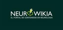 Neurowikia, información fiable en Internet sobre neurología y ... | Neurociencia | Scoop.it