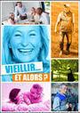 « Vieillir. et alors ? »   Médecine générale   Scoop.it