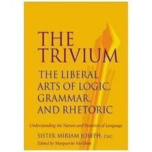 The Trivium: The Liberal Arts of Logic, Grammar, and Rhetoric book ... | Classical Education | Scoop.it