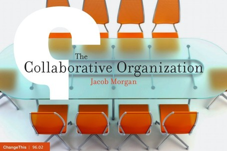 The Collaborative Organization Manifesto | Learning Happens Everywhere! | Scoop.it