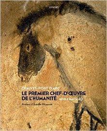 Chauvet-Pont d'Arc : le premier chef d'oeuvre de l'humanité | Aux origines | Scoop.it