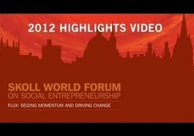 Skoll World Forum -  revisited   Yellow Boat Social Entrepreneurism   Scoop.it