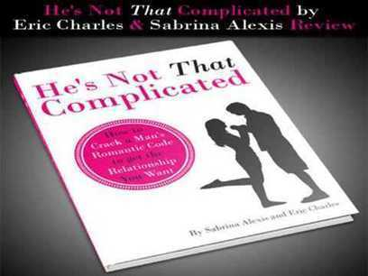 Make a man fall in love with you - He's Not That Complicated | what men want | Scoop.it