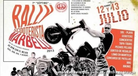 7º Rally Scooterista Marbella 2013 | Cosas de mi Tierra | Scoop.it