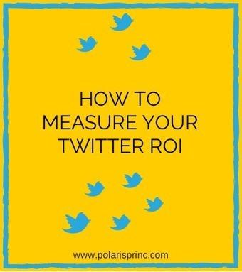 How to measure your Twitter ROI + 4 bonus metrics to quantify success   MarketingPlus   Scoop.it