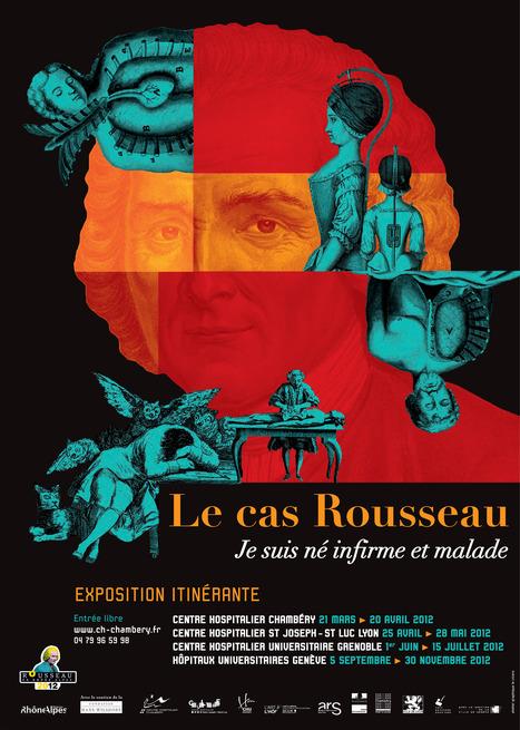 Exposition Le cas Rousseau au CHU de Grenoble | Actualité Culturelle | Scoop.it