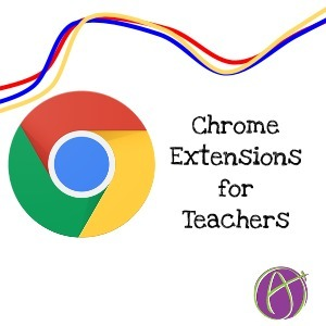 4 Chrome Extensions for Teachers - May 2015 * Teacher Tech * by Alice Keeler | Into the Driver's Seat | Scoop.it