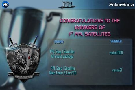 poker That's an amazing start to what is going to be an exciting League. Congratulations to Winners of the very first Satellites for the PPL All Events Package and PPL Main Event 5 LACs GTD.   online poker in India   Scoop.it