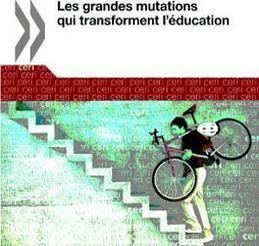 Les grandes mutations et l'éducation selon l'OCDE   HUBMODE.ORG Formation digitale Mode   Scoop.it