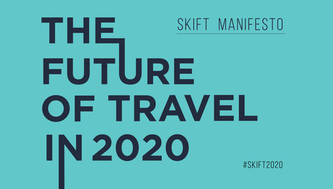 The Future of #Travel in 2020 | ALBERTO CORRERA - QUADRI E DIRIGENTI TURISMO IN ITALIA | Scoop.it