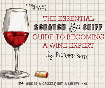 How Scratch and Sniff wine soared to the NYT bestseller list | Vinitours | Scoop.it