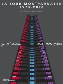 La Tour Montparnasse de bas en haut au Salon Paris se Livre | Les livres - actualités et critiques | Scoop.it