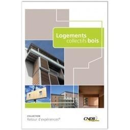 Ouvrage : 8 opérations récentes de logements collectifs bois - Médiaterre | Evaluation de la conformité | Scoop.it