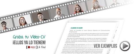 Graba tu Video CV y dale visibilidad | Inversiones generadoras de empleo | Scoop.it
