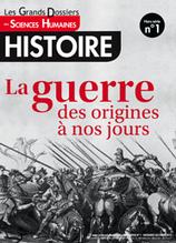 La guerre des origines à nos jours : sommaire du n°1 des Grands Dossiers de la revue @SH_mag   Enseigner l'Histoire-Géographie   Scoop.it