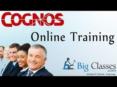 Cognos Online Training   Cognos Training   Cognos 10 Training   BigClasses   cognosonlinetraining   Scoop.it
