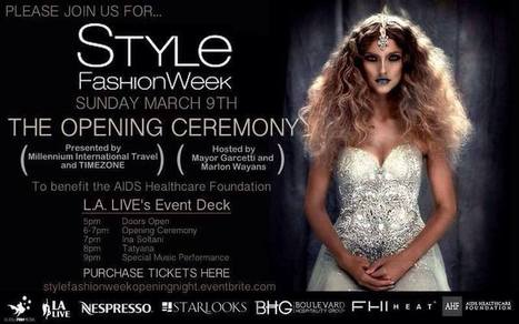Opening Night of Style Fashion Week at L.A. LIVE - Los Angeles Fashion - The LA Fashion magazine | Best of the Los Angeles Fashion | Scoop.it