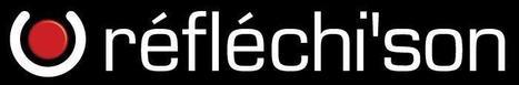 REFLECHI-SON                                Prestation Location Installation | My Way | Scoop.it