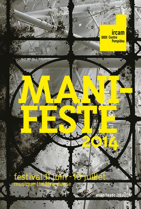 Manifeste 2014 de l'IRCAM | festival 11 juin – 10 juillet | Innovation | Scoop.it