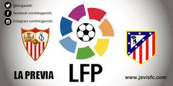 Previa Sevilla FC - Atlético de Madrid | Previas Partido Sevilla FC | Scoop.it