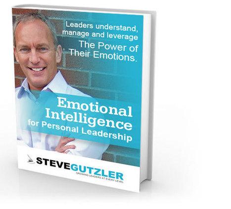 Steve Gutzler - Executive Coach - Keynote Speaker   Emotional Intelligence eBook   Positive futures   Scoop.it