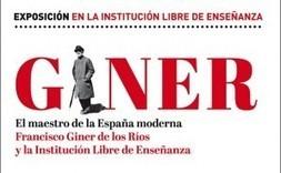 El maestro de la España moderna. Francisco Giner de los Ríos y la Institución Libre de Enseñanza | Educadores innovadores y aulas con memoria | Scoop.it