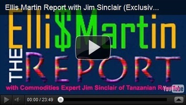 Ellis Martin Interviews Jim Sinclair | Gold and What Moves it. | Scoop.it