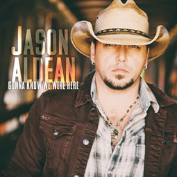 Jason Aldean Selects 'Gonna Know We Were Here' as New Single [LISTEN] | Country Music Today | Scoop.it