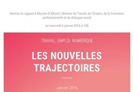 Rapport travail, emploi, numérique : les nouvelles trajectoires | Conseil national du numérique | Société | Scoop.it