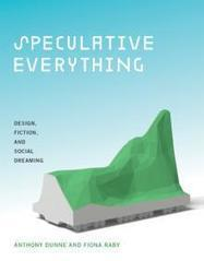 Speculative Everything | The MIT Press | Peer2Politics | Scoop.it