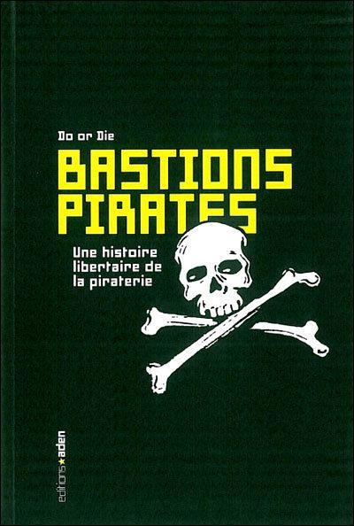 Bastions pirates : Une histoire libertaire de piraterie | Merveilles - Marvels | Scoop.it