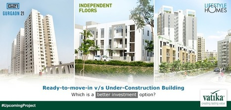 Ready to Move or Unnder Construction | Luxury living options in Vatika Group | Scoop.it