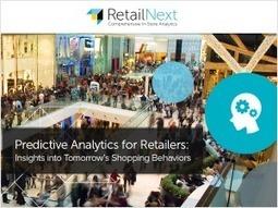 Webinar Recap: Predictive Analytics for Retailers | RetailNext | Big Data | Scoop.it